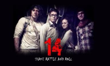 Shake Rattle & Roll 14